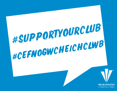 #SupportYourClub - Welsh Athletics Ltd.